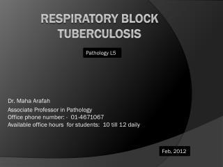 R espiratory block TUBERCULOSIS