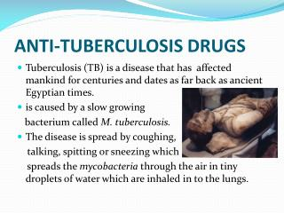 ANTI-TUBERCULOSIS DRUGS