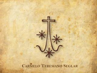 Carmelo Teresiano Seglar