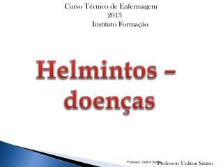 Helmintos –  doenças