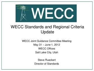 WECC Standards and Regional Criteria Update