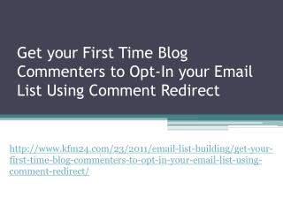 Get your First Time Blog Commenters to Opt-In your Email Lis
