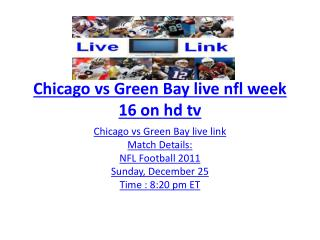 Chicago vs Green Bay live nfl week 16 on hd tv