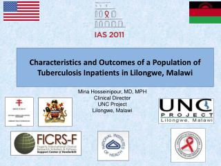 Characteristics and Outcomes of a Population of Tuberculosis Inpatients in Lilongwe, Malawi