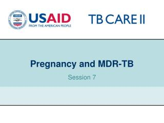 Pregnancy and MDR-TB