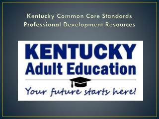 Kentucky Common Core Standards Professional Development Resources