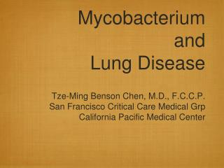 Mycobacterium and Lung Disease