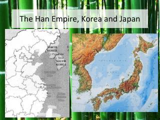The Han Empire, Korea and Japan