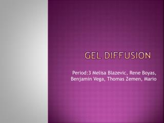 Gel Diffusion