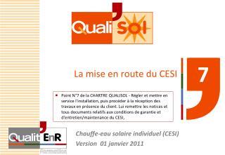 La mise en route du CESI