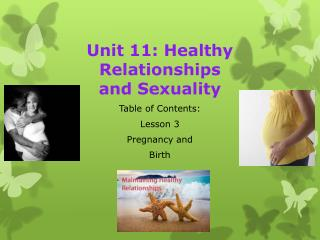 Unit 11: Healthy Relationships   and Sexuality