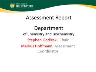 Assessment Report Department of Chemistry and Biochemistry