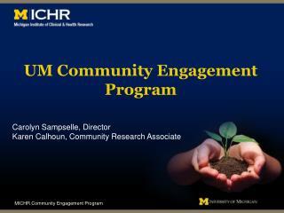 UM Community Engagement Program