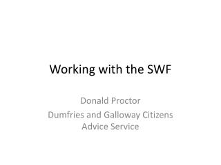 Working with the SWF
