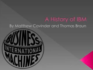 A History of IBM