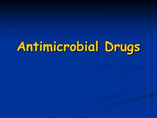 Antimicrobial Drugs