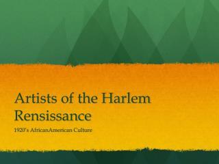 Artists of the Harlem  Rensissance