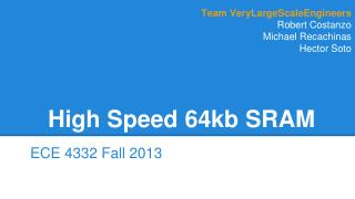 High Speed 64kb SRAM