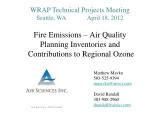 Fire Emissions – Air Quality Planning Inventories and  Contributions to Regional Ozone