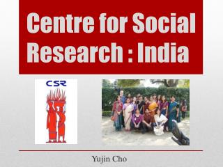 Centre for Social Research : India