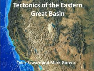 Tectonics of the Eastern Great Basin