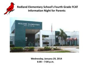 Redland Elementary School's Fourth Grade FCAT                 Information Night for Parents