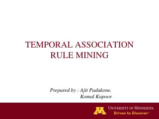 TEMPORAL ASSOCIATION RULE MINING