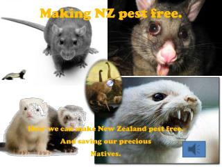 Making NZ pest free.