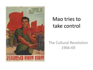 Mao tries to take control