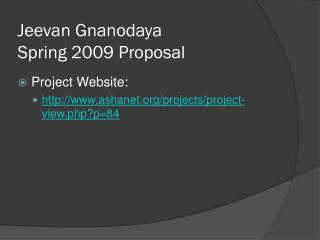 Jeevan Gnanodaya Spring 2009 Proposal