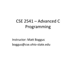 CSE 2541 � Advanced C Programming