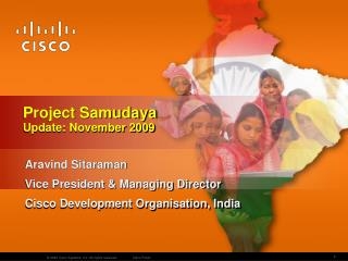 Aravind Sitaraman Vice President & Managing Director Cisco Development Organisation, India