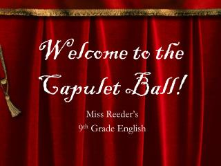 Welcome to the Capulet Ball!
