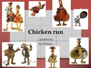 Chicken ru n