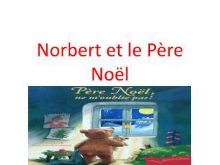 Norbert  et le Père Noël