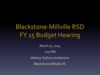 Blackstone-Millville RSD FY 15 Budget Hearing