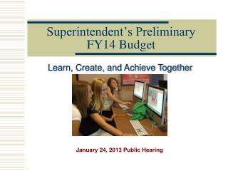 Superintendent's Preliminary FY14 Budget