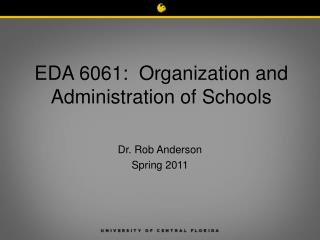 EDA 6061:  Organization and Administration of Schools