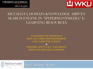 Prof .  Robert  Wyatt