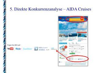5. Direkte Konkurrenzanalyse � AIDA Cruises