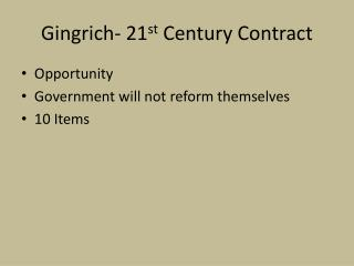 Gingrich- 21 st  Century Contract