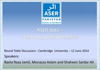 ASER data –  informing policy debates