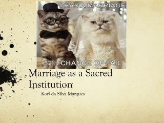 Marriage as a Sacred Institution