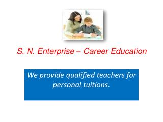 S. N. Enterprise – Career Education
