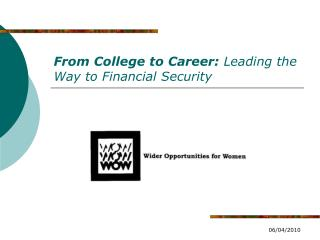 From College to Career:  Leading the Way to Financial Security