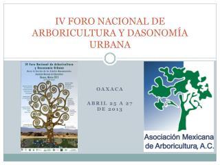 IV FORO NACIONAL DE ARBORICULTURA Y DASONOMÍA URBANA