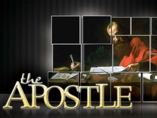 The Apostle � �Early Days�