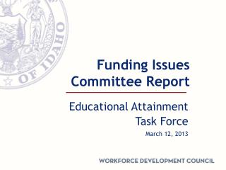 Funding Issues Committee Report