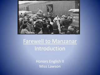 Farewell to  Manzanar Introduction