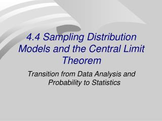 4.4 Sampling Distribution Models and the Central Limit Theorem